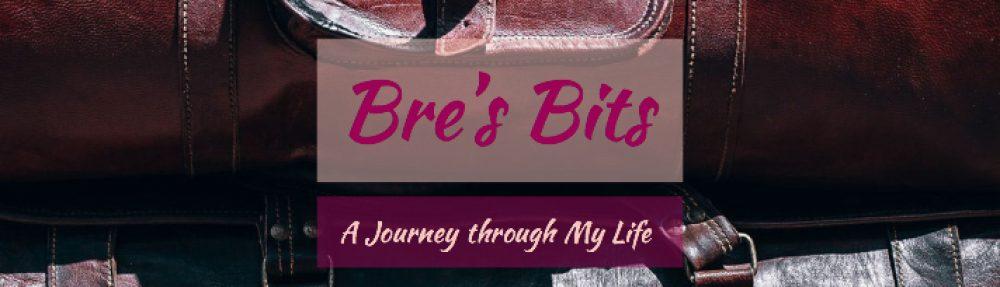 Bre's Bits